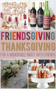 Friendsgiving Thanksgiving Ideas