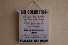 No Soliciting Sign Funny Signs No Soliciting Front by NicheWood Funny Wood Signs, No Soliciting Signs, Custom Wooden Signs, Front Door Signs, Finding Jesus, Things To Think About, Gift Wrapping, Lettering, Handmade