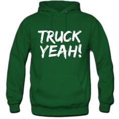 Truck Yea hoodie ($45) ❤ liked on Polyvore featuring tops, hoodies, green hoodies, green top, hooded sweatshirt, sweatshirts hoodies e hooded pullover