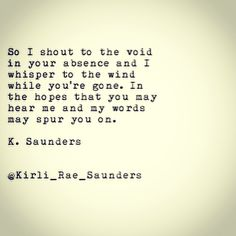 Can you hear me? K. Saunders #poetry #typewriterseries #depression #comebacktome #love #waiting