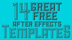 These are so neat! 14 Great Free After Effects Templates - DesignBent.com