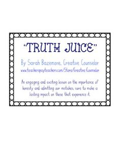 """Truth Juice- A lesson in honesty and accountability. Incorporates """"magic"""" into the lesson. Total winner :o) School Counselor Lessons, Elementary Counseling, Counseling Activities, School Counseling, Values Education, Character Education, Classroom Attention Grabbers, Importance Of Honesty, Kids Therapy"""