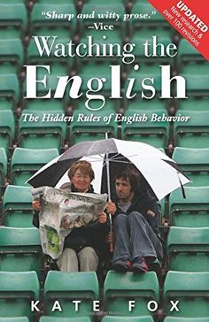 Watching the English, Second Edition: The Hidden Rules of English Behavior Revised and Updated, http://www.amazon.com/dp/185788616X/ref=cm_sw_r_pi_awdm_BOxfvb05PK9QF