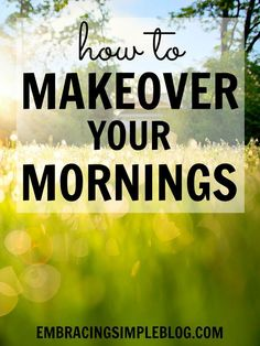 Are you tired of feeling rushed and stressed out in the mornings? Wish you could figure out how to get more done, have more organization in your life, and find time to spend on things you love? Revolutionize your productivity, streamline your routines, and invest your time in things that truly matter by learning how to makeover your mornings!
