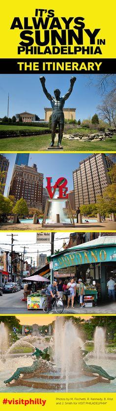 It's Always Sunny in Philadelphia: The Itinerary