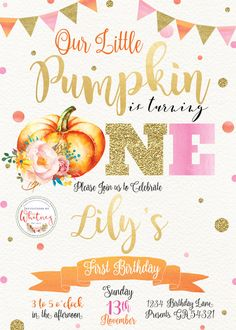 Our Little Pumpkin Invitation, Girl Pumpkin Birthday Invitation, First Birthday Invitation, Pumpkin First Birthday Invitation, Pumpkin Party Fall 1st Birthdays, Pumpkin 1st Birthdays, Pumpkin Birthday Parties, Pumpkin First Birthday, 1st Birthday Party For Girls, Girl Birthday Themes, Baby Girl First Birthday, Girl Themes, Birthday Ideas