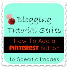How To Add a Pin-It Button Under an Image in Blogger- easy step by step tutorial explains how to add pin it button using Pinterest button generator