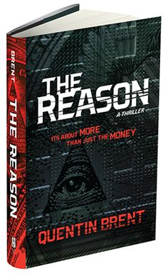 The Reason by Quentin Brent Quantitative Easing