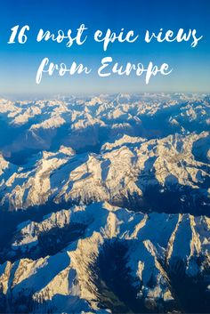 16 of the most spectacular views from Europe #travel #Europe #Stunning