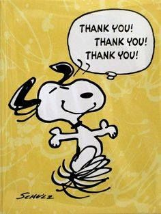 Thank you! Thank you! Thank you! ~ Snoopy