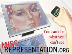 Powerful documentary about how women  are represented in the media. www.missrepresentation.org