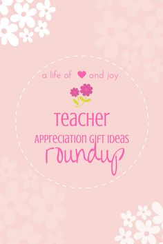 A Life of Love and Joy: Teacher Appreciation Gift Ideas