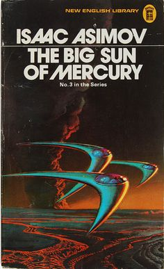 The Big Sun of Mercury by Isaac Asimov (NEL:1974)