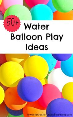 @Jenni Juntunen Juntunen Juntunen Juntunen Juntunen Wheeler Campbell~     Great ideas for the boys birthday!!!   50+ Water Balloon Games