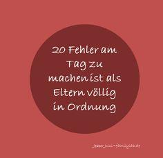 20 Fehler am Tag zu machen ist als Eltern völlig in Ordnung Jesper Juul • familylab.de