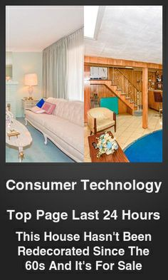 Top Consumer Technology link on telezkope.com. With a score of 1411. --- This House Hasn't Been Redecorated Since The 60s And It's For Sale. --- #consumertechnology --- Brought to you by telezkope.com - socially ranked goodness