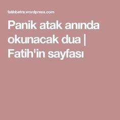 Panik atak anında okunacak dua | Fatih'in sayfası