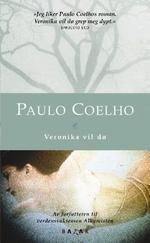 Veronika decides to die - Paulo Coelho great book.
