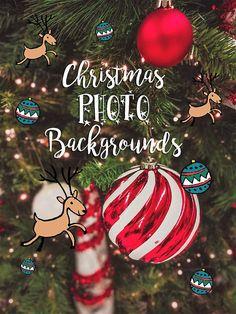 Christmas Photography Christmas Backgrounds Christmas