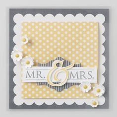 Mr. & Mrs. Card- stampin up, probably one of my new favorite stamps.
