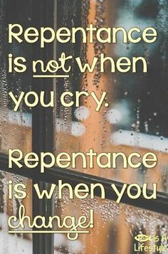Crocodile tears does not equal repentance. You have no repentance. Matter of change does not arise then. Life Quotes Love, Faith Quotes, Bible Quotes, Biblical Quotes, Christian Life, Christian Quotes, Beautiful Words, Beautiful Friend, Christian Bischoff