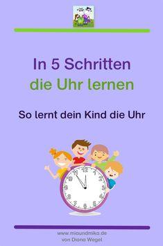 Du wisst mit deinem Kind die Uhr lernen? Mit diesen 5 Schritten wird es klappen. #uhrlernen