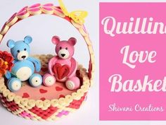 How to make Quilling Heart Basket for Valentines Day. In this video you will find how to make beautiful love basket with teddy bears using paper quilling strips in easy steps. Valentine Crafts, Valentines Day, M Craft, Make A Table, Mosaic Pieces, Quilling Patterns, Love Bear, Crochet For Beginners, Paper Quilling