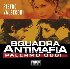 Il romanzo della fiction Squadra Antimafia finalmente in libreria. Scopri di più: http://fabbri.rcslibri.corriere.it/libro/9811_squadra_antimafia_valsecchi.html