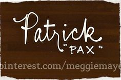 Baby boy's name Patrick. Higher ranking than expected in the US, this name has gone beyond its Irish heritage and is considered a stylish classic in Europe. Nickname Pat has a weird feminine vibe from the fifties... Go with cool nickname Pax.