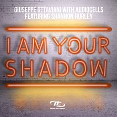 I'm Your Shadow // Giuseppe Ottaviani with Audiocells feat Shannon Hurley