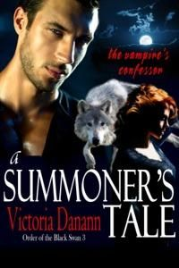 A Summoner's Tale: The Vampire's Confessor - All Romance Ebooks