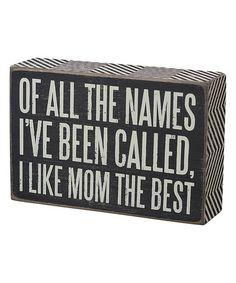 Look at this #zulilyfind! 'Mom the Best' Box Sign #zulilyfinds