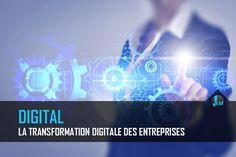 Les entreprises françaises sont en retard en matière de transformation digitale. Le webmarketing est un pilier pour les amener vers la digitalisation.
