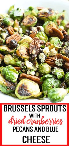Sautéed Brussels Sprouts with Dried Cranberries, Pecans, and Blue Cheese SO GREAT! Sautéed Brussels Sprouts with Dried Cranberries, Pecans, and Blue Cheese Brussel Sprouts Cranberries, Sauteed Brussel Sprouts, Sauteed Vegetables, Brussels Sprouts, Thanksgiving Brussel Sprouts, Cooking Brussel Sprouts, Thanksgiving Vegetables, Cooking Vegetables, Veggies