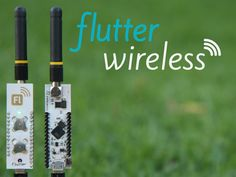 Flutter: $20 Wireless Arduino with half mile (1km) range. by Flutter Wireless — Kickstarter