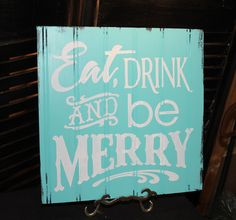 Eat, Drink And Be Merry Beach Christmas Sign Cottage Christmas, Beach Christmas, Coastal Christmas, Christmas Signs, Winter Christmas, Christmas Ideas, Merry Christmas, Christmas Party Decorations, Holiday Crafts