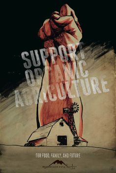 "New ""Support Organic Agriculture"" posters just 5.00!"