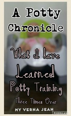 My Verna Jean: A Potty Chronicle