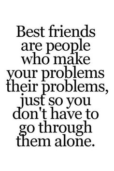 I love my friends quotes and best inspiring friendship quotes and sayings Best Friendship Quotes, Bff Quotes, Famous Quotes, True Quotes, Quotes To Live By, Friendship Pictures, Happy Friendship, Friend Friendship, Friendship Quotes Support