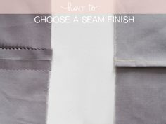 megan nielsen design diary: Tutorial: Six Seam Finishes (And When To Use Them)