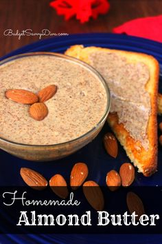 All you need for this recipe is ALMONDS! Homemade Almond Butter Recipe Eriksson Eriksson McKenzie let's make this! Good Food, Yummy Food, Tasty, Homemade Almond Butter, Dieta Paleo, Butter Recipe, Food Processor Recipes, Food To Make, Healthy Snacks