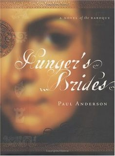 Hunger's Brides: A Novel of the Baroque by Paul Anderson https://www.amazon.com/dp/0786715413/ref=cm_sw_r_pi_dp_U_x_NVniBb6V4T0MX