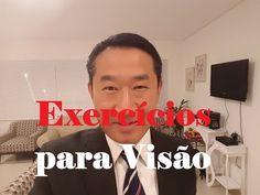 Chega de óculos - Médico chinês cria exercicios para uma visão saudável - YouTube