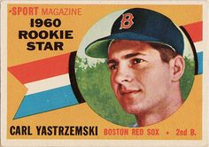 "1960 Topps - Carl Yastrzemski - ""Yaz"" - Rookie - Boston Red Sox by murphman61, via Flickr"