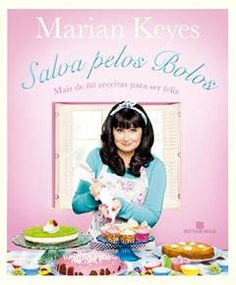 .: #MarianKeyes, #SalvaPelosBolos foi minha professora de #culinária, por #HelderMiranda (a #resenha #crítica do #livro) #BertrandBrasil