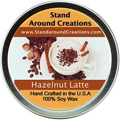 Premium 100 All Natural Soy Wax Aromatherapy Candle  6 oz Tin Hazelnut Latte A nostalgic hazelnut latte blend