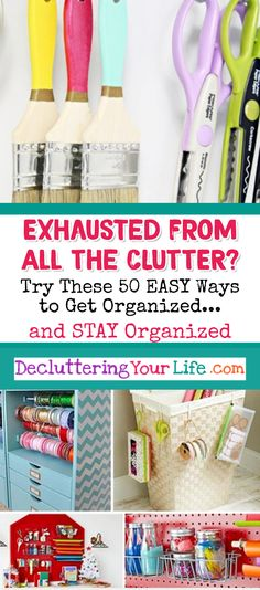 #LifeHacks Clutter is overwhelming and EXHAUSTING!  Try these simple DIY ideas to get organized and STAY organized #organize #organizemylife #organizing #clutter #declutter #decluttering