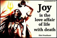 Joy is the love affair of life with death. ~ Shri Prashant.  #ShriPrashant #Advait #life #death #joy Read at:-prashantadvait.comWatch at:-www.youtube.com/c/ShriPrashantWebsite:-www.advait.org.inFacebook:-www.facebook.com/prashant.advaitLinkedIn:-www.linkedin.com/in/prashantadvaitTwitter:-https://twitter.com/Prashant_Advait