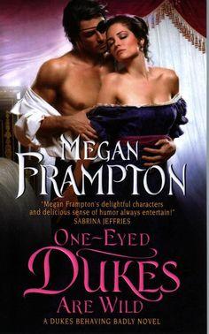 Megan Frampton One-Eyed Dukes Are Wild Historical Romance Pbk NEW Book