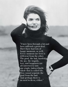 Jackie Kennedy quote. Love ❤